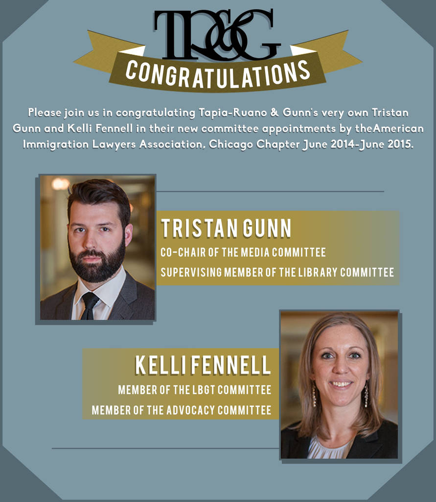 We are proud to congratulate our very own Tristan Gunn and Kelli Fennell in their new mittee appointments by the American Immigration Lawyers Association