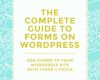 Custom Css Class Gravity forms Beautiful the Plete Guide to Adding forms to Your Wordpress Site