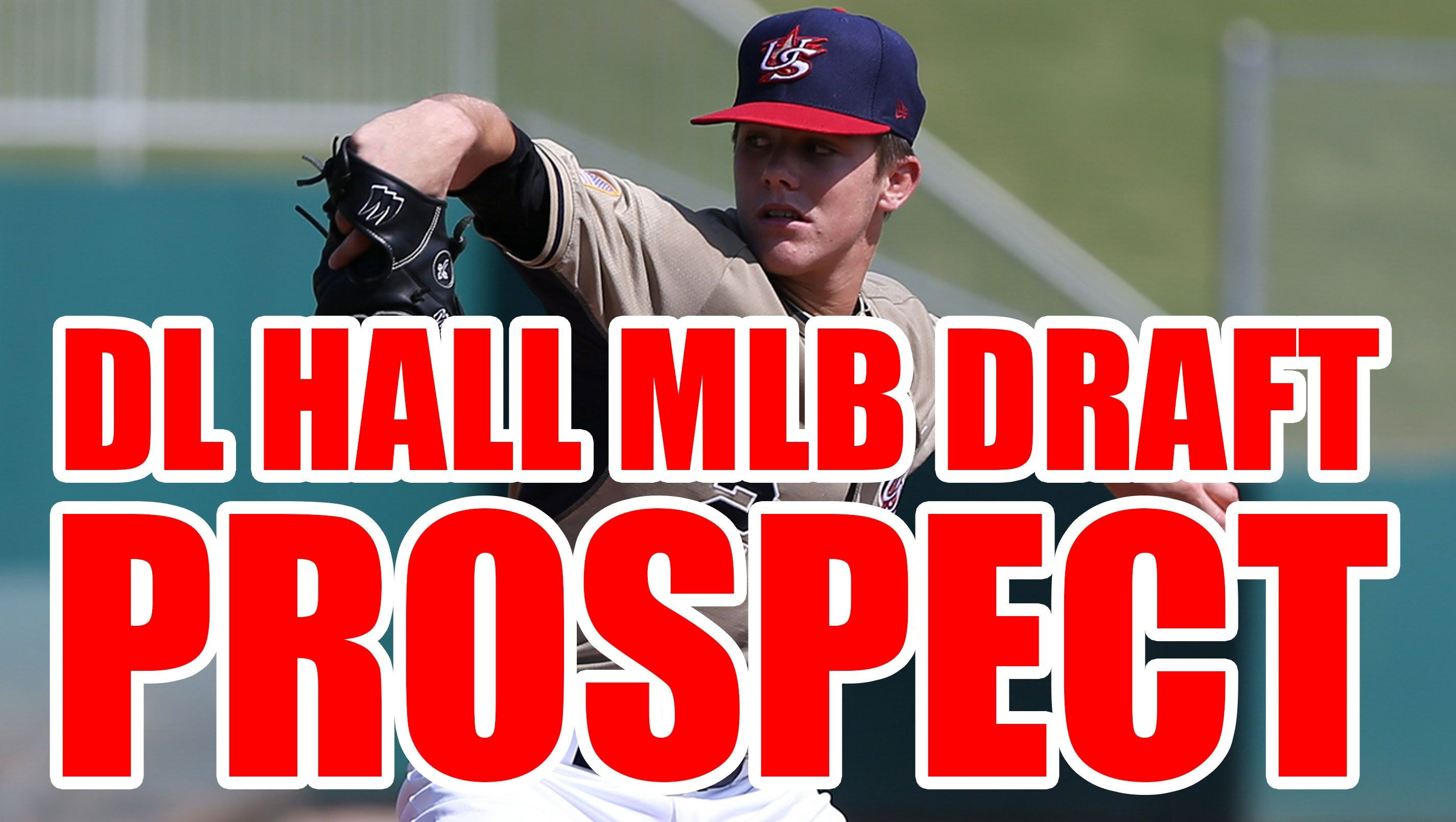 Baseball Pitching Charts Impressive Dl Hall Major League Baseball Draft Projections