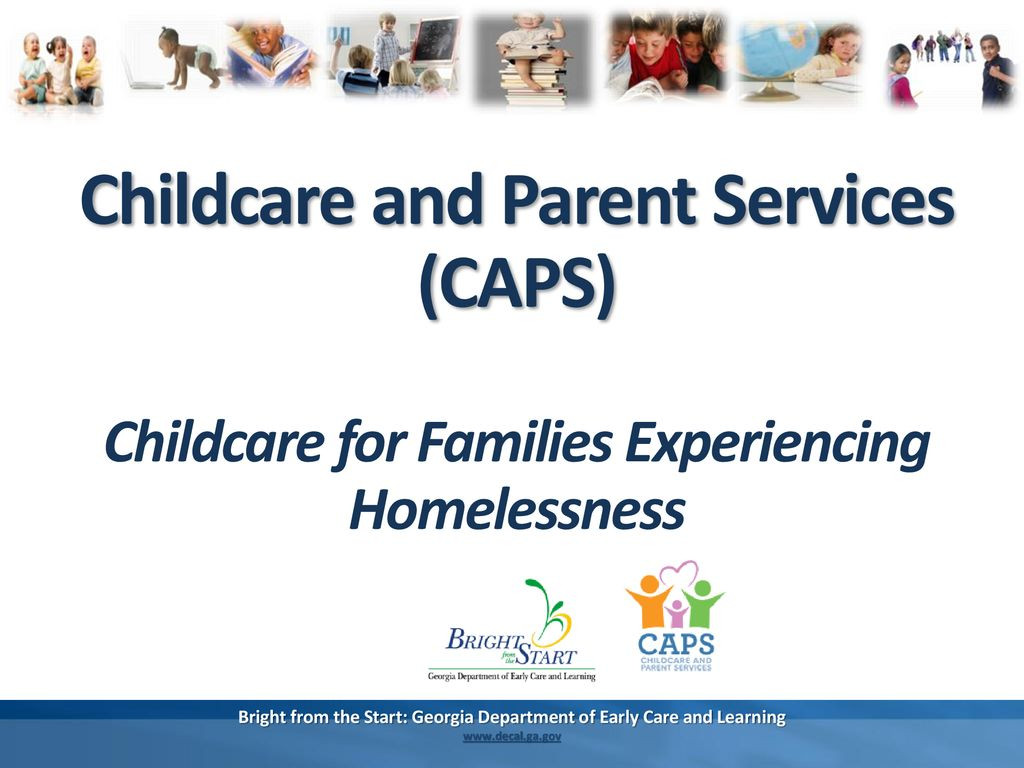Georgia Department Of Early Care and Learning Elegant Childcare and Parent Services Caps Ppt