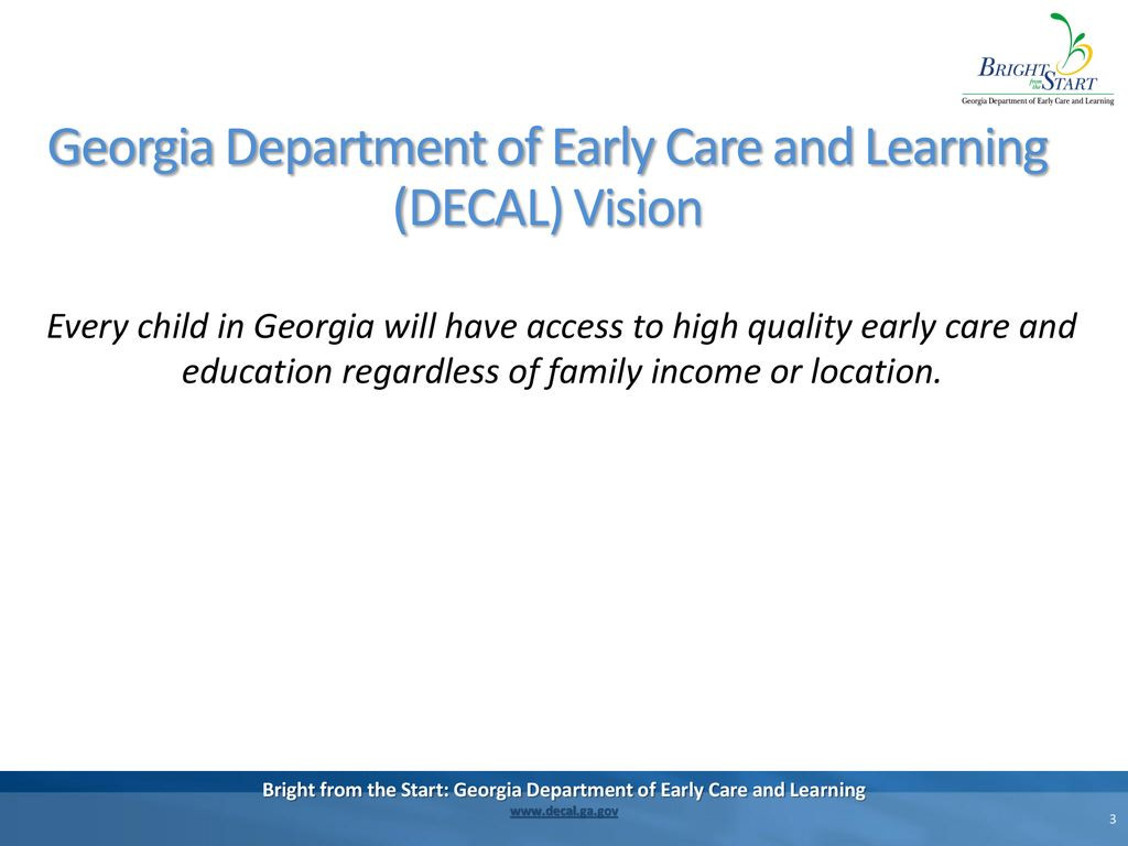 Georgia Department of Early Care and Learning DECAL Vision